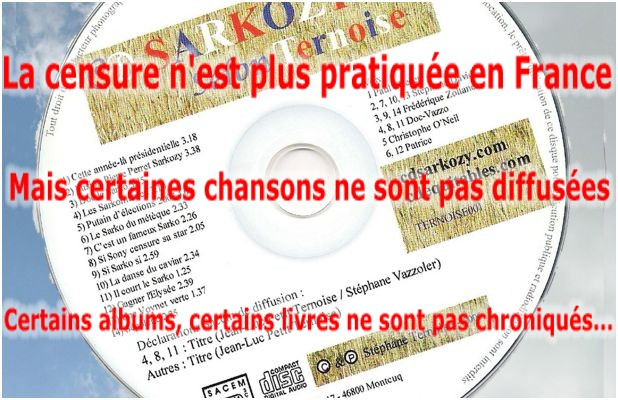La censure n est plus pratiqu�e en France le CD SARKOZY